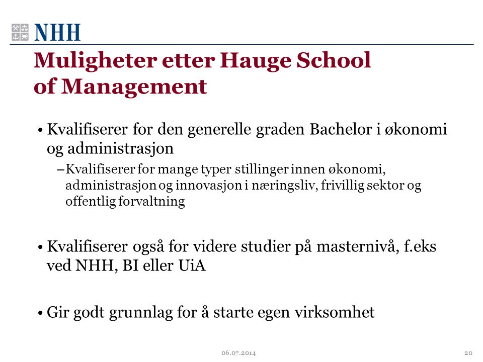 Muligheter etter Hauge School of Management