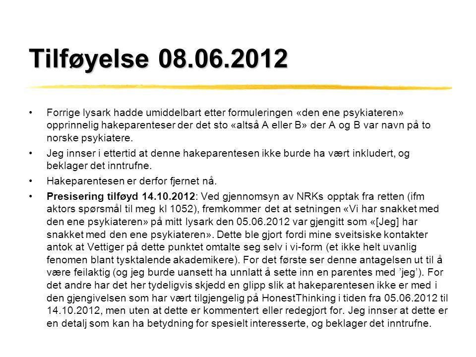 Tilføyelse 08.06.2012