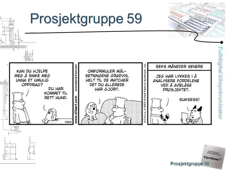 Prosjektgruppe 59 Prosjektgruppe 59