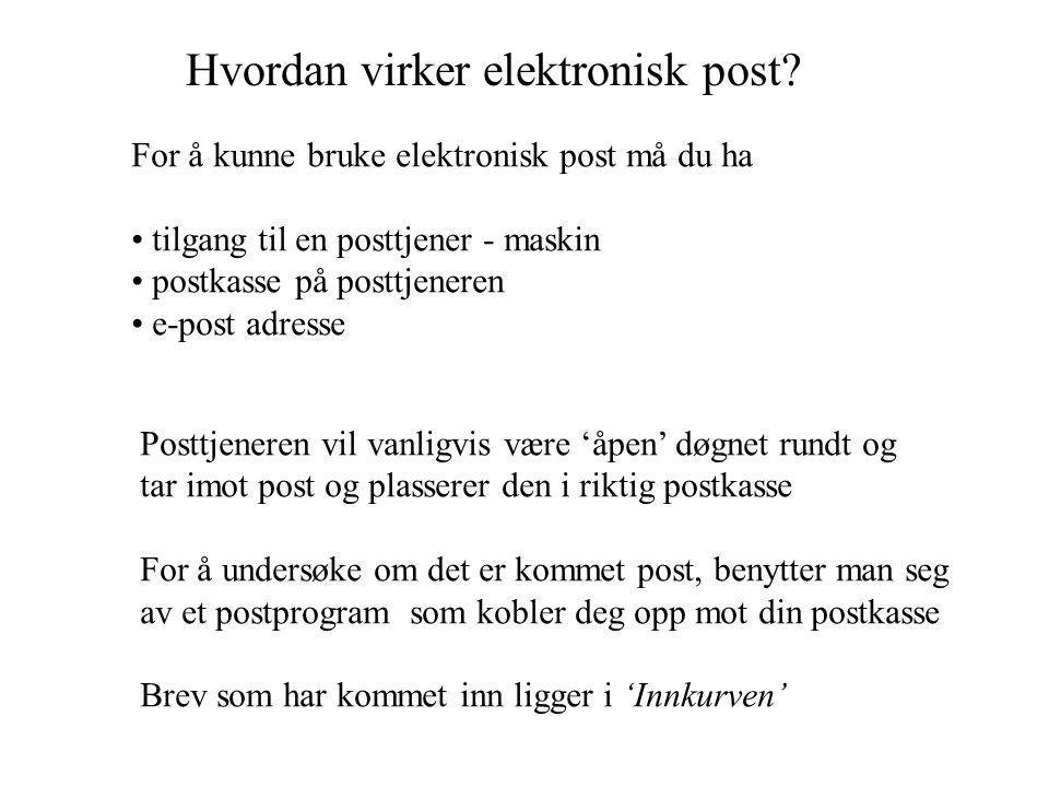 Hvordan virker elektronisk post