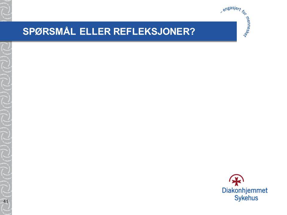 SPØRSMÅL ELLER REFLEKSJONER