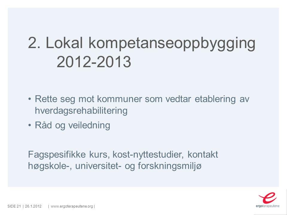 2. Lokal kompetanseoppbygging 2012-2013