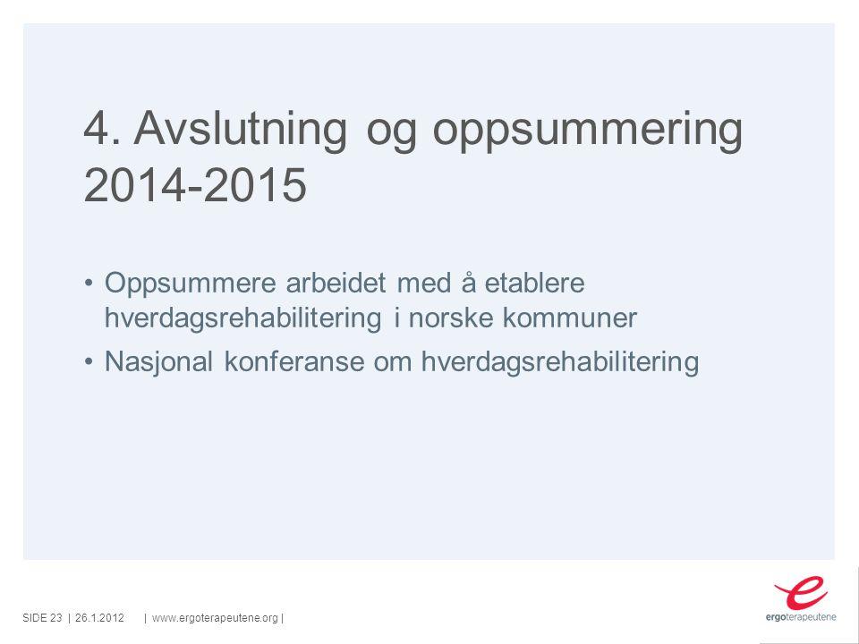 4. Avslutning og oppsummering 2014-2015