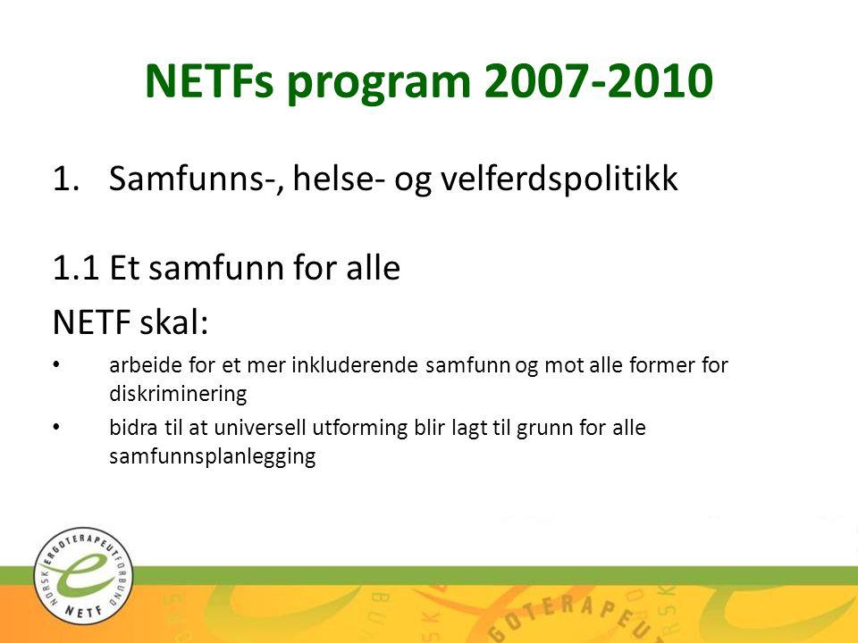 NETFs program 2007-2010 Samfunns-, helse- og velferdspolitikk