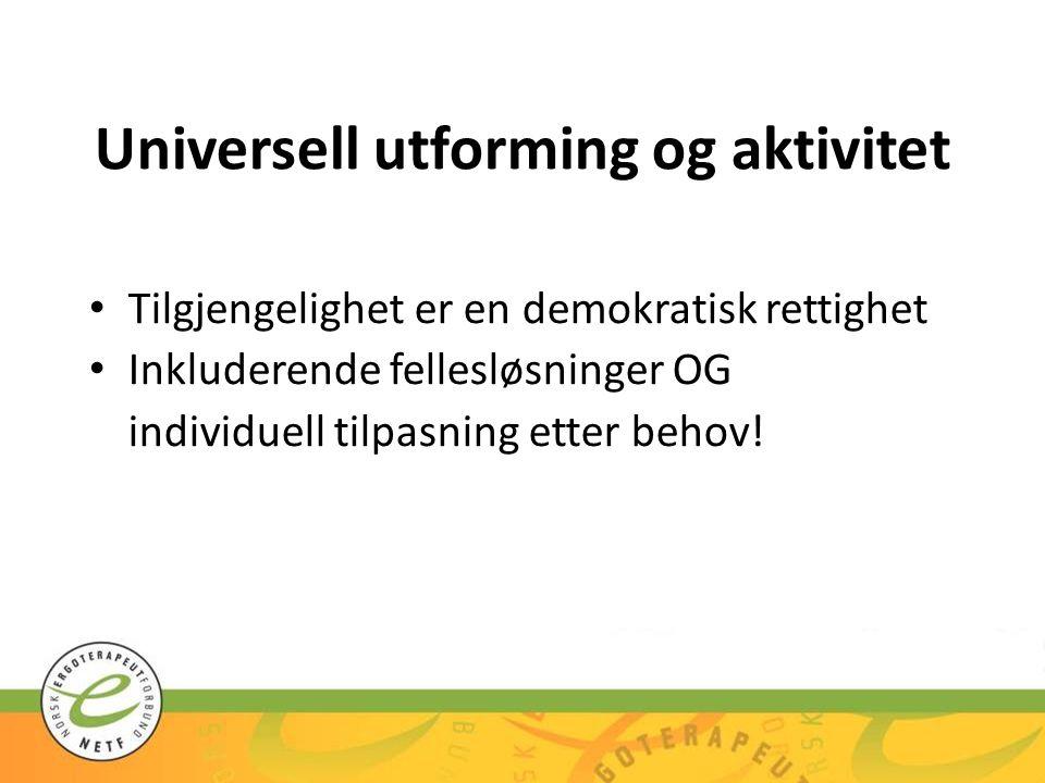 Universell utforming og aktivitet