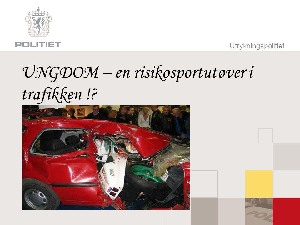 UNGDOM – en risikosportutøver i trafikken !