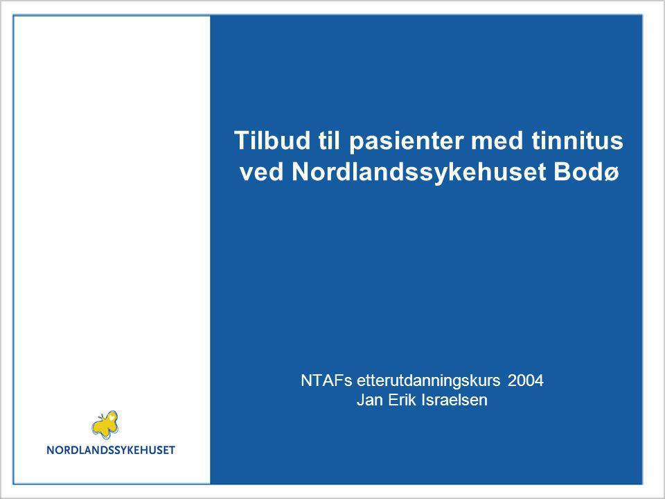 Tilbud til pasienter med tinnitus ved Nordlandssykehuset Bodø