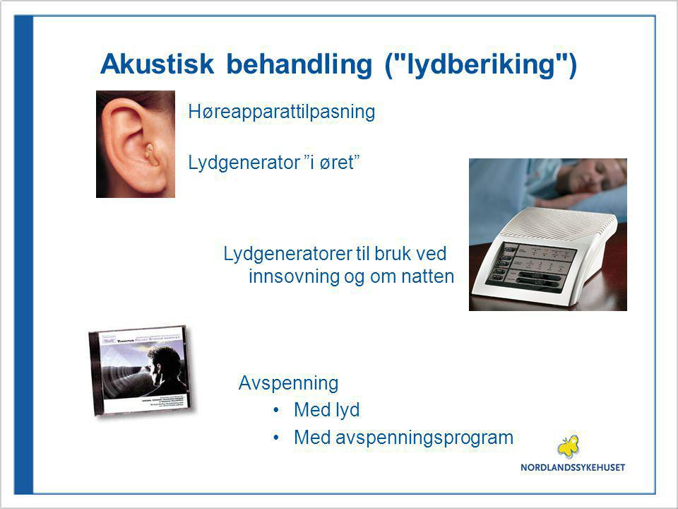 Akustisk behandling ( lydberiking )