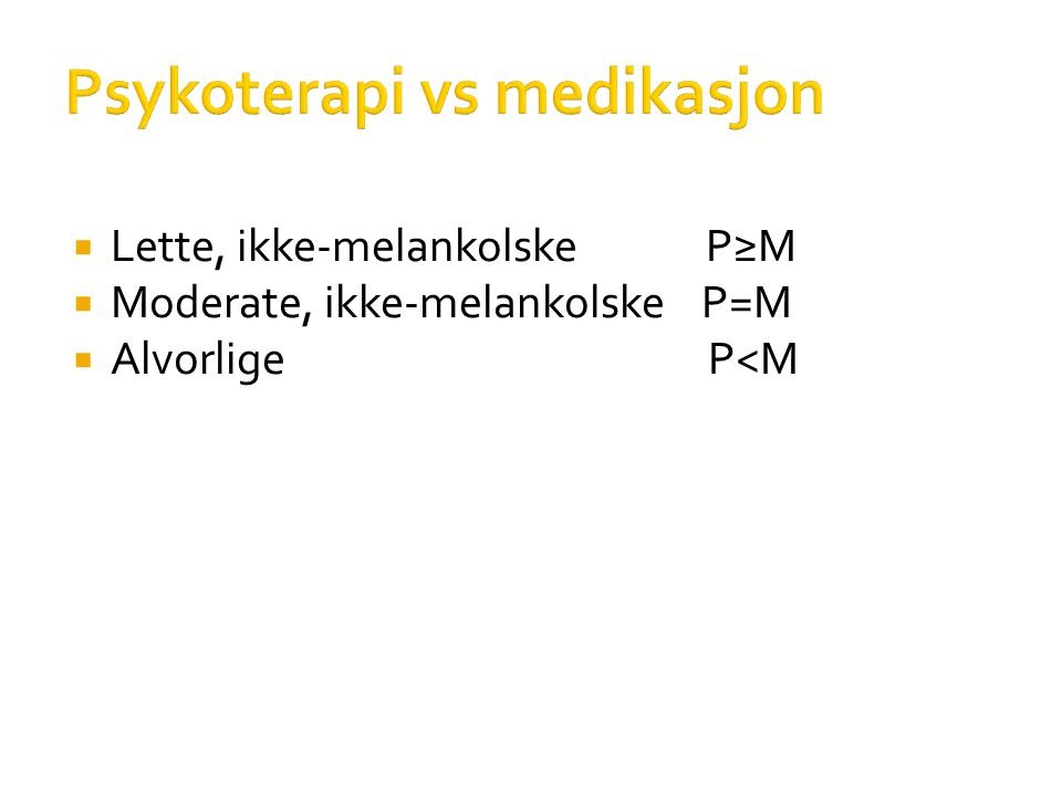 Psykoterapi vs medikasjon