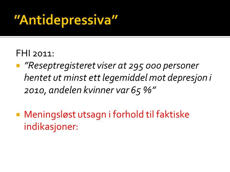 Antidepressiva FHI 2011: