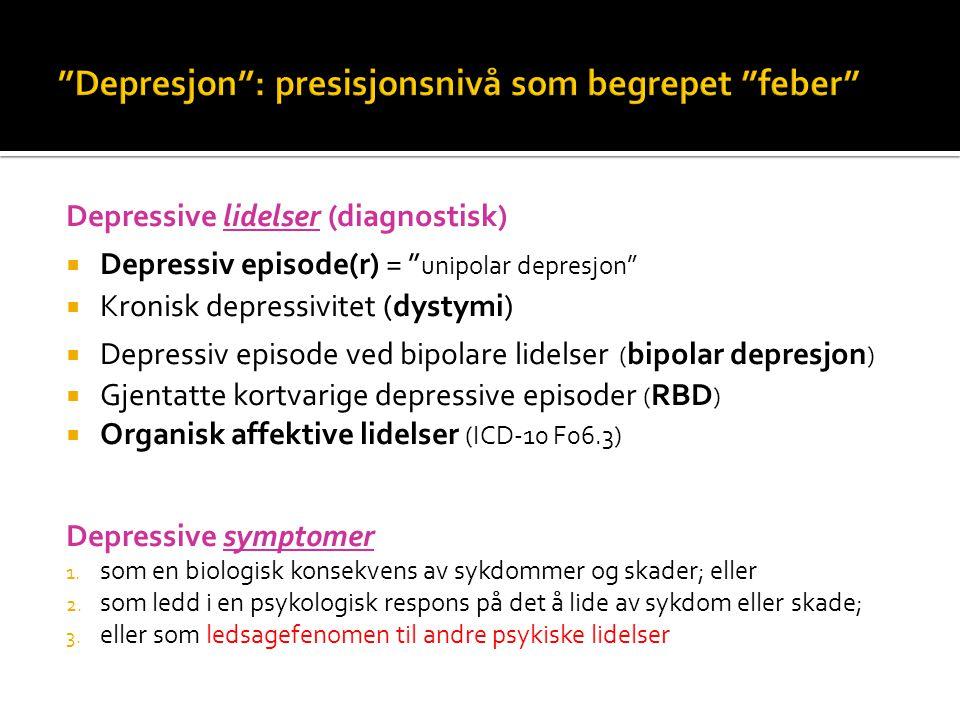 Depresjon : presisjonsnivå som begrepet feber