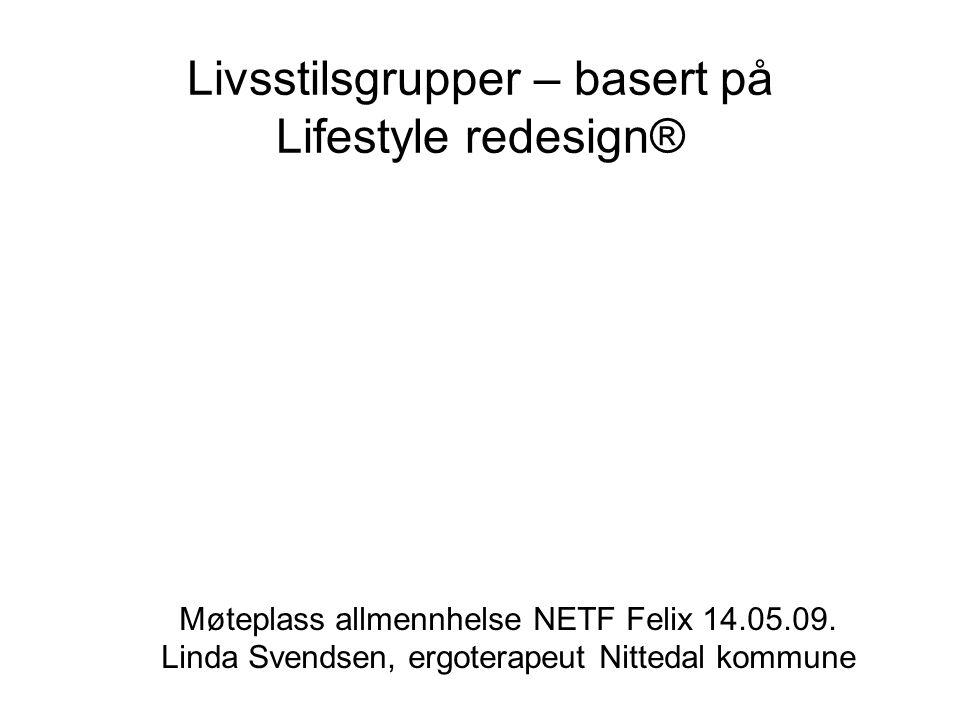 Livsstilsgrupper – basert på Lifestyle redesign®