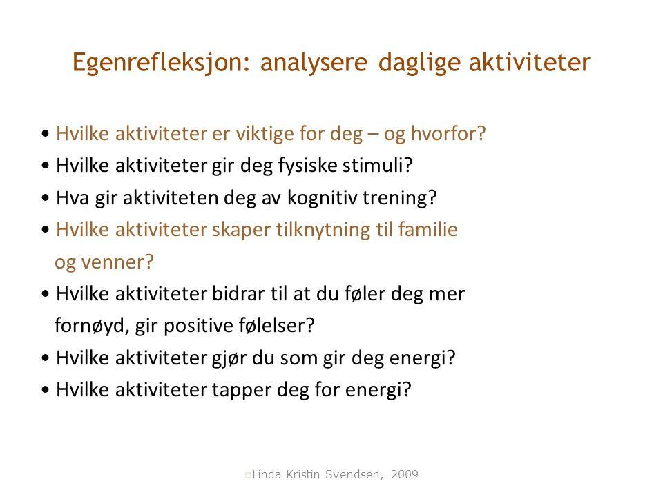 Egenrefleksjon: analysere daglige aktiviteter