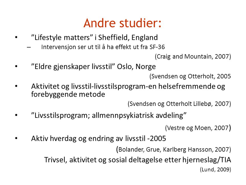 Andre studier: Lifestyle matters i Sheffield, England