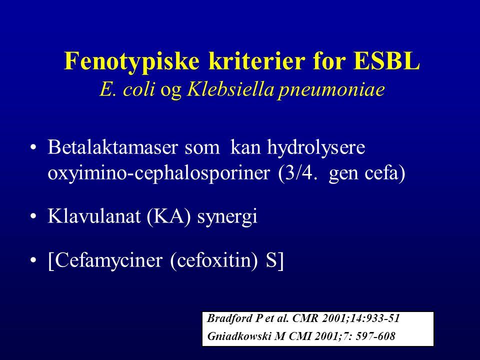 Fenotypiske kriterier for ESBL E. coli og Klebsiella pneumoniae