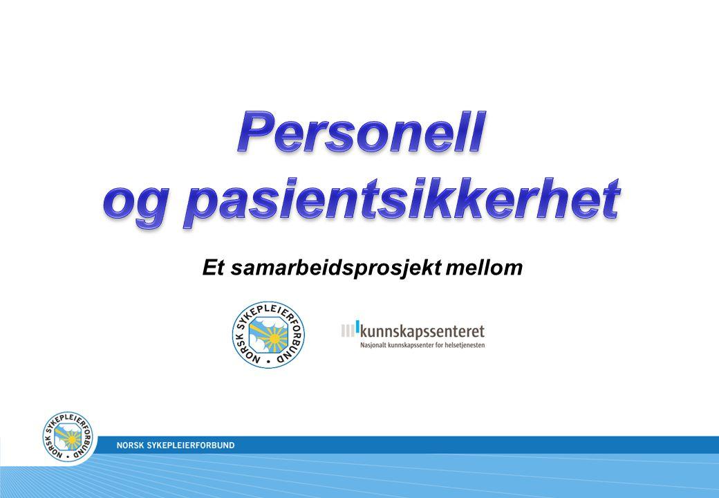 Personell og pasientsikkerhet