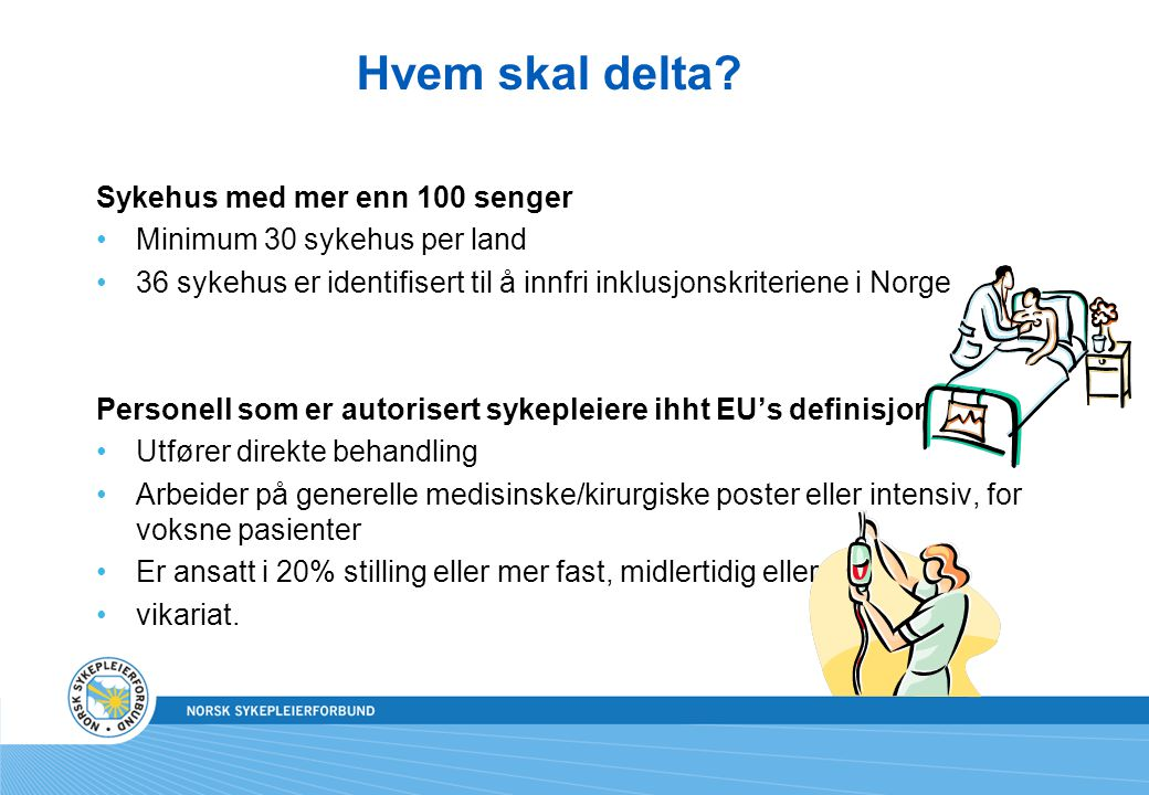 Hvem skal delta Sykehus med mer enn 100 senger
