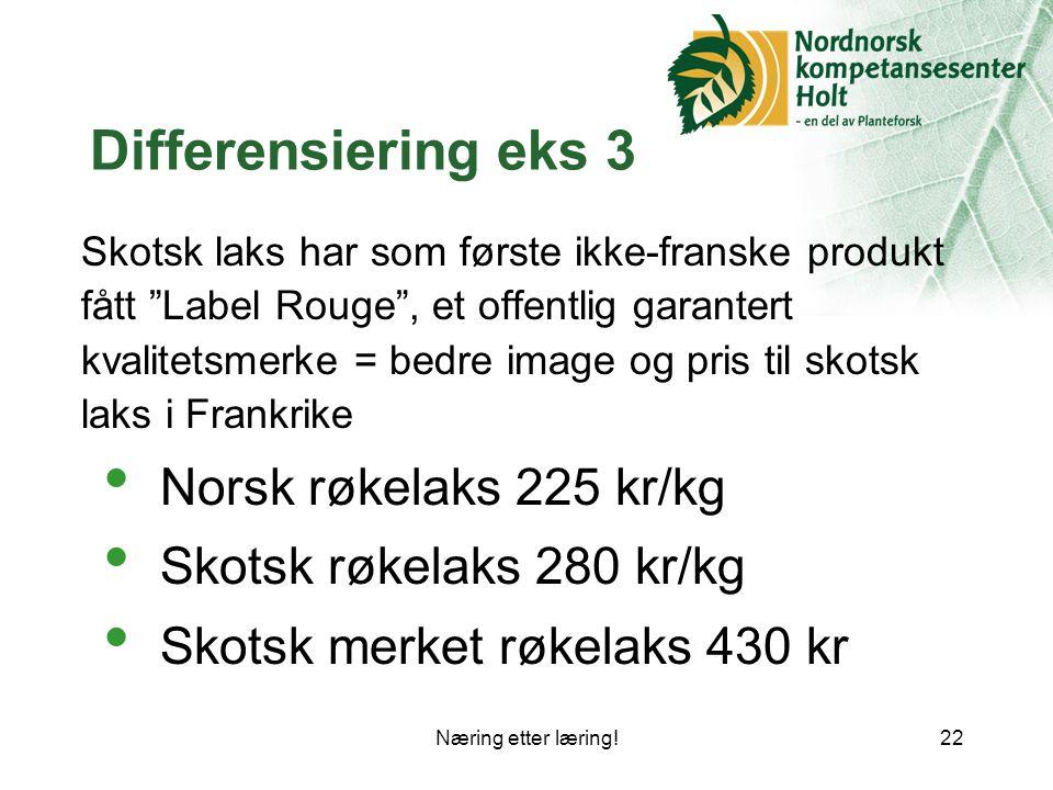 Differensiering eks 3 Norsk røkelaks 225 kr/kg