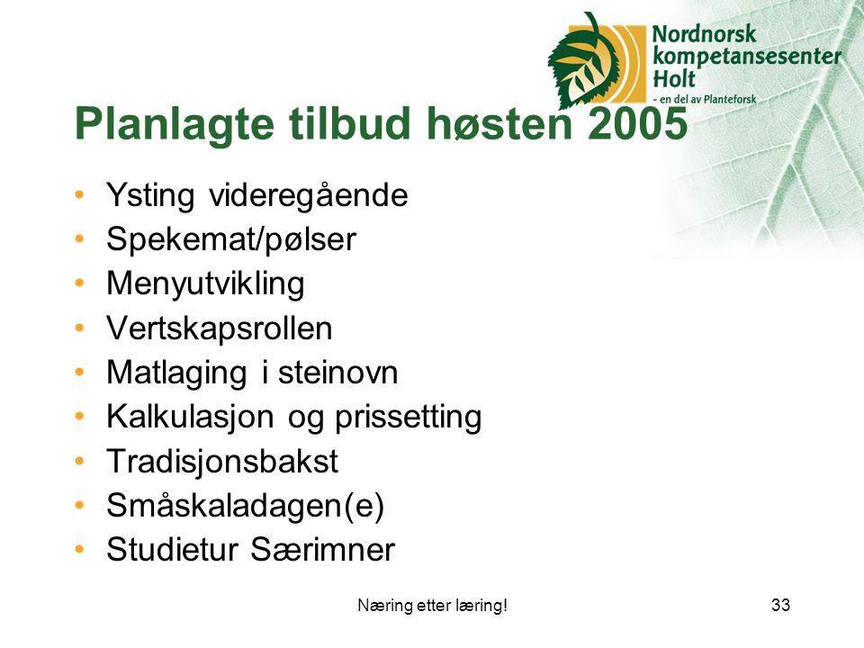 Planlagte tilbud høsten 2005