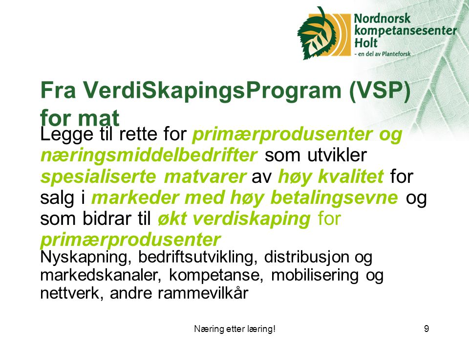 Fra VerdiSkapingsProgram (VSP) for mat