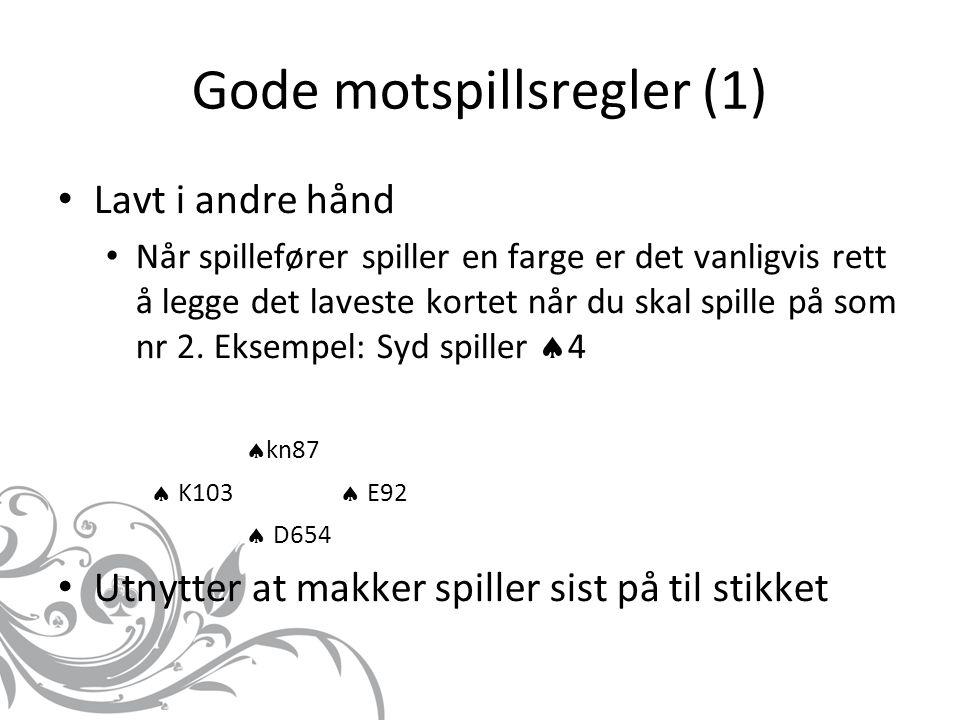 Gode motspillsregler (1)