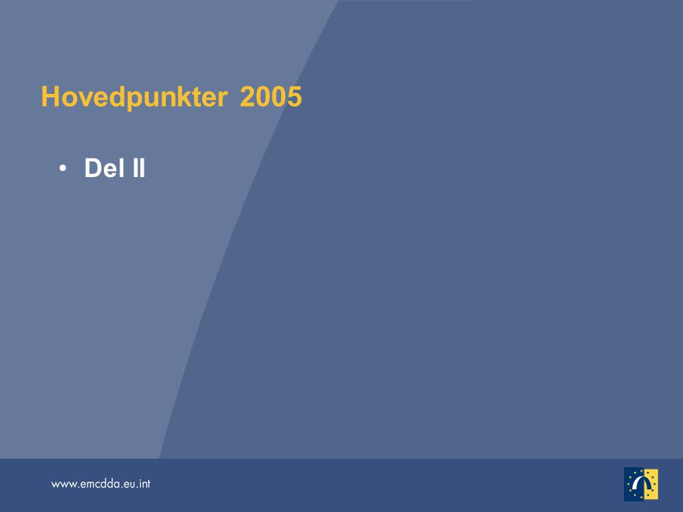 Hovedpunkter 2005 Del II.