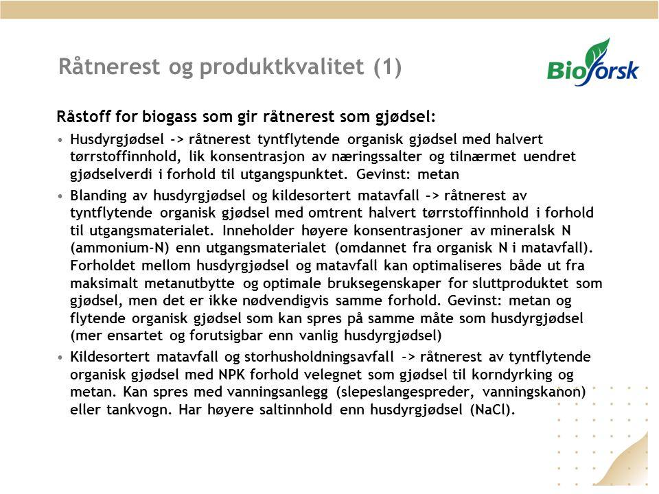 Råtnerest og produktkvalitet (1)