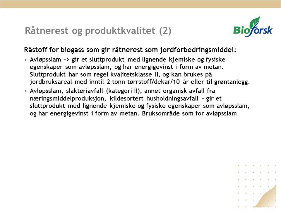Råtnerest og produktkvalitet (2)