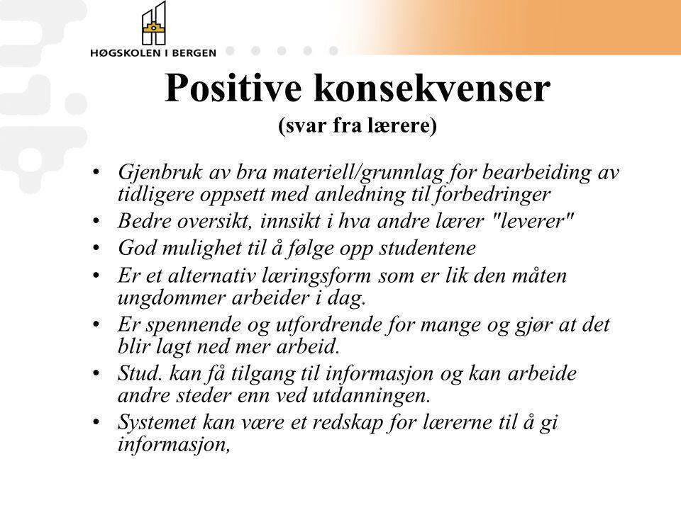Positive konsekvenser (svar fra lærere)