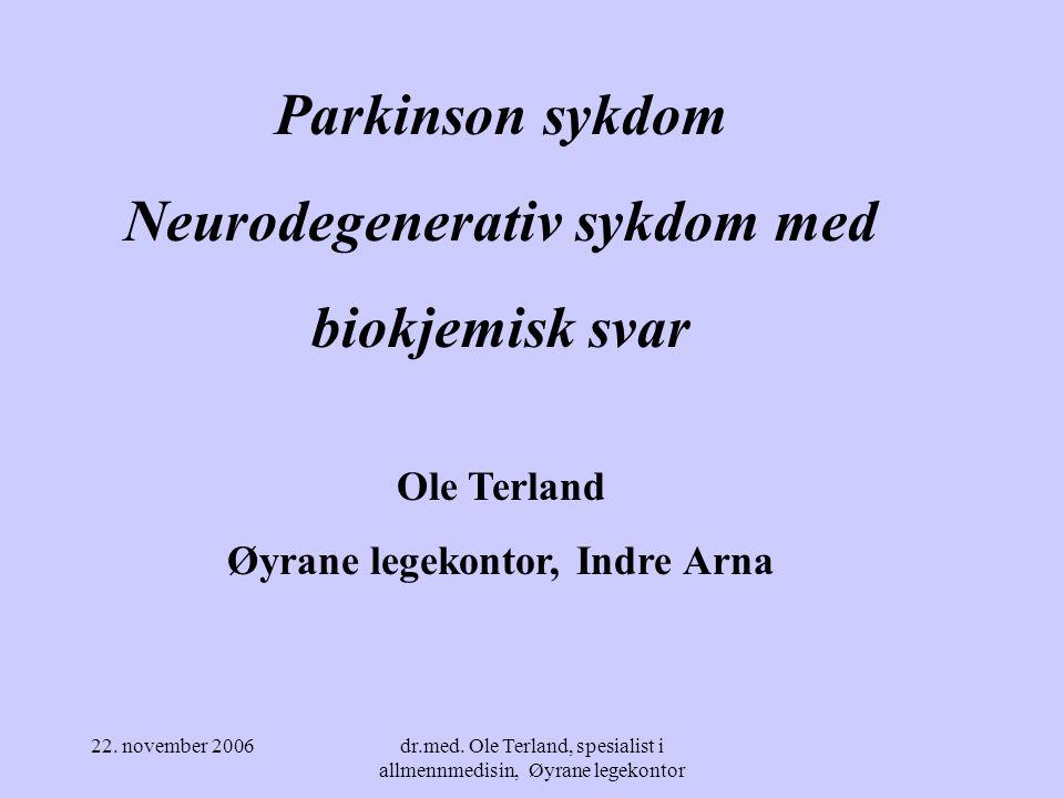 Neurodegenerativ sykdom med Øyrane legekontor, Indre Arna