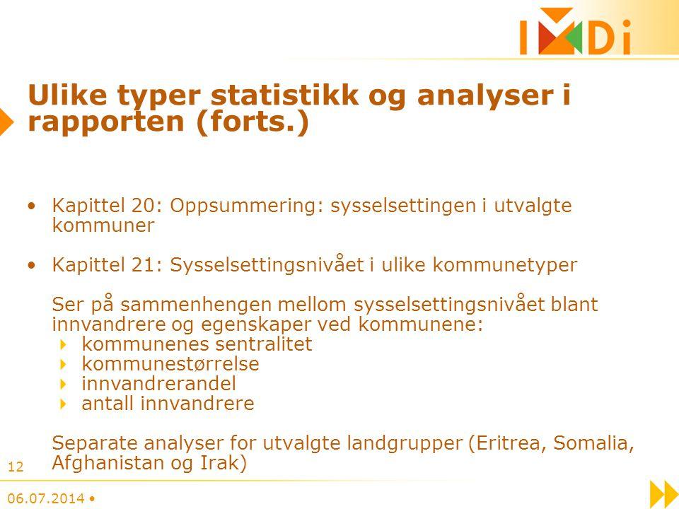 Ulike typer statistikk og analyser i rapporten (forts.)