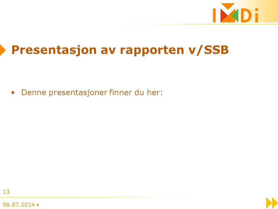 Presentasjon av rapporten v/SSB