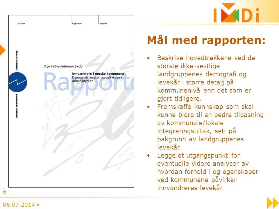 Mål med rapporten: