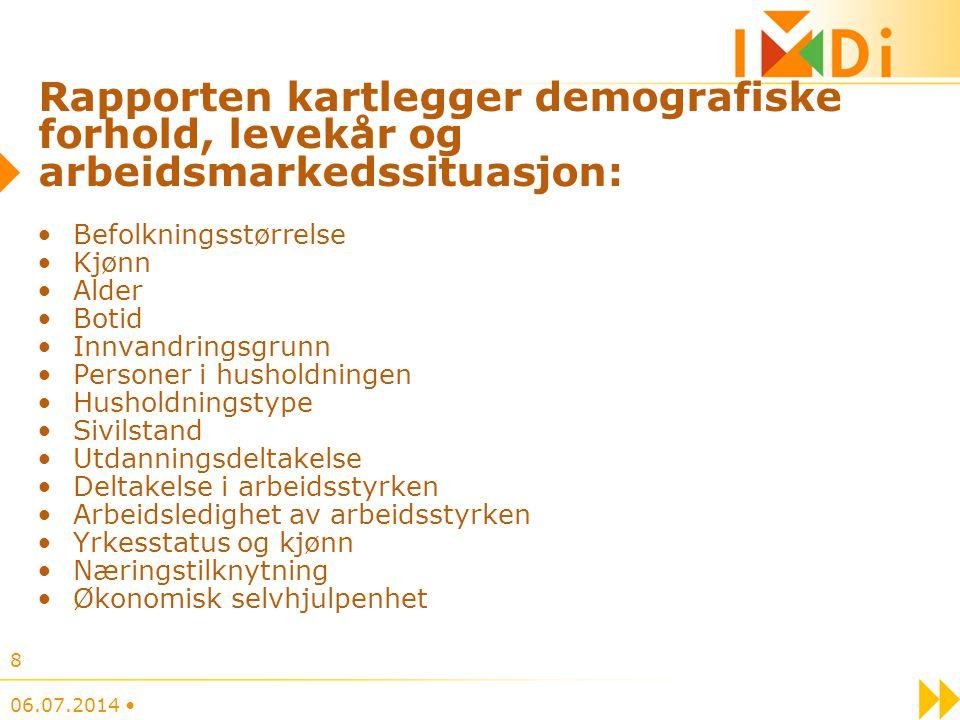 Rapporten kartlegger demografiske forhold, levekår og arbeidsmarkedssituasjon:
