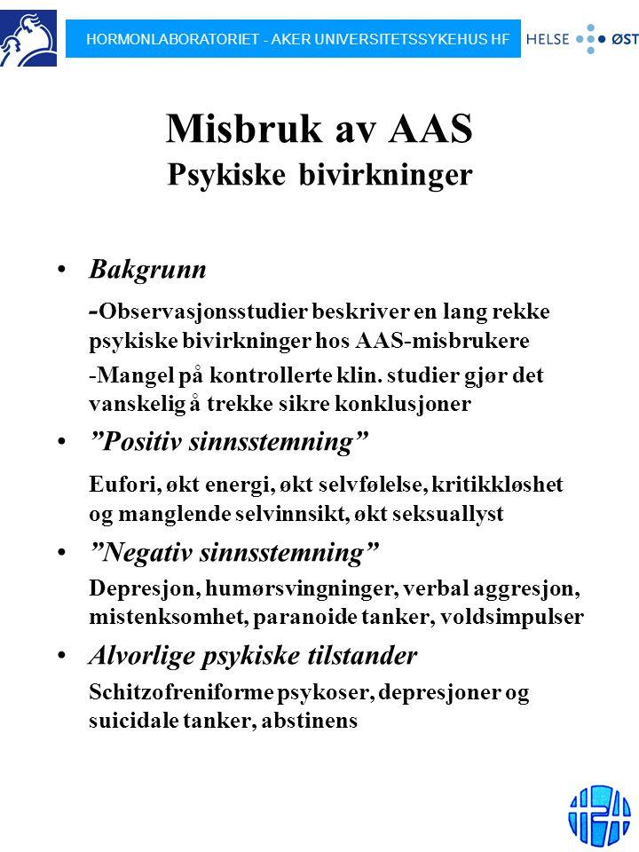 Misbruk av AAS Psykiske bivirkninger