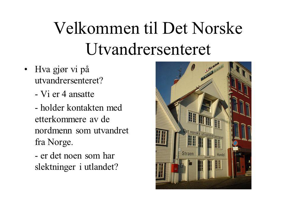 Velkommen til Det Norske Utvandrersenteret