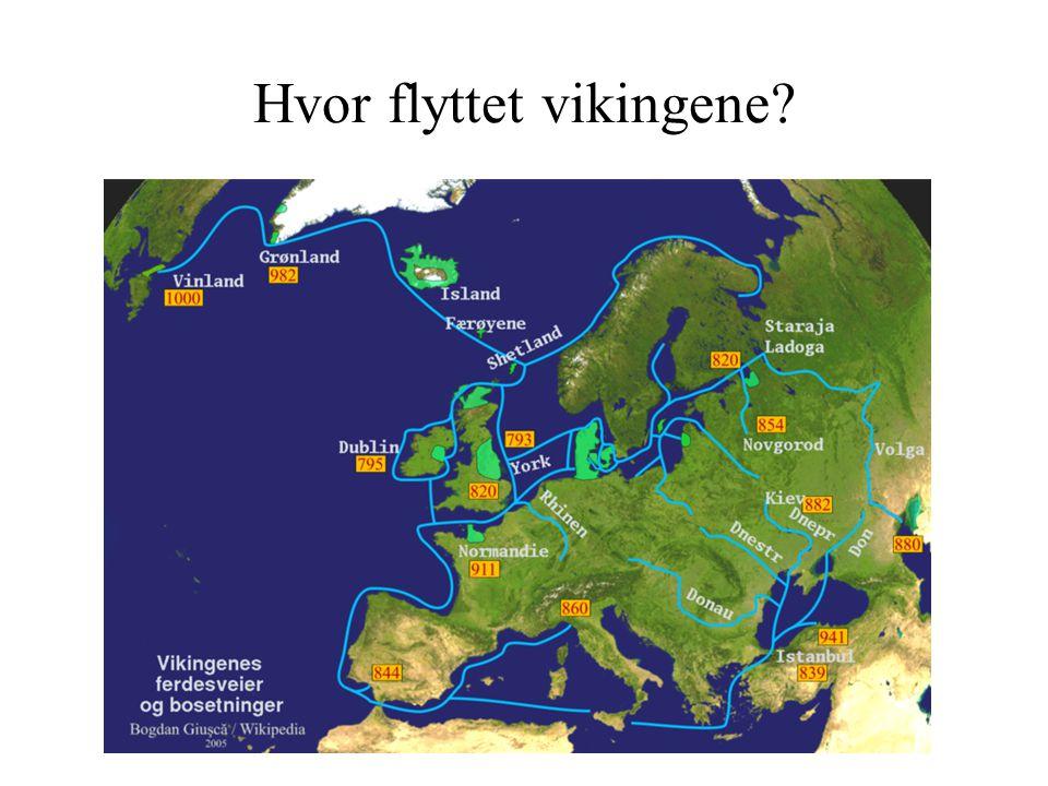 Hvor flyttet vikingene