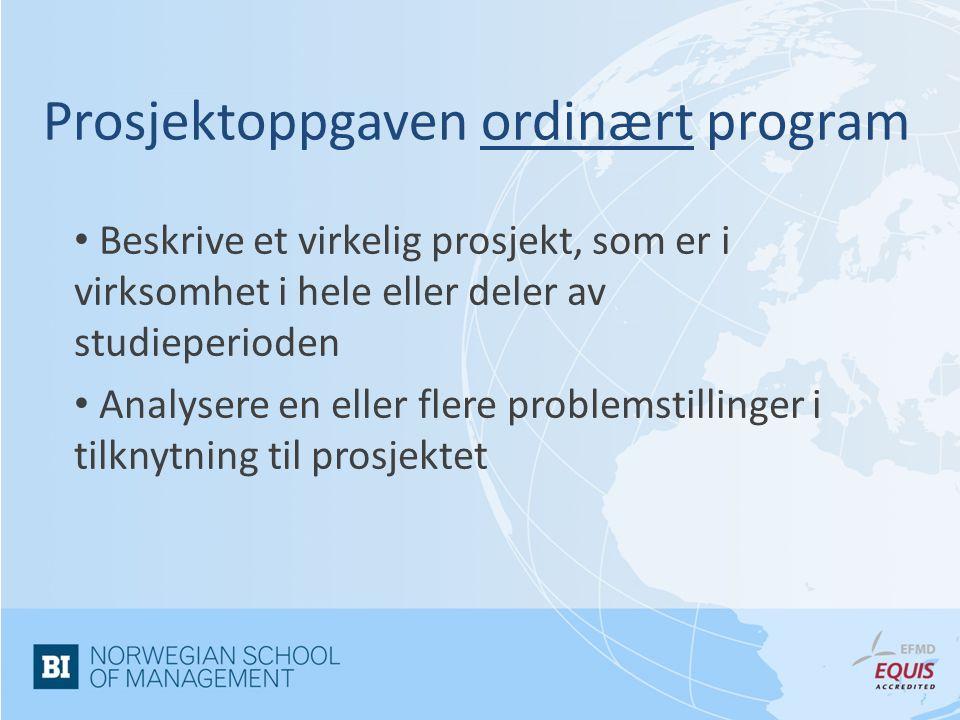 Prosjektoppgaven ordinært program