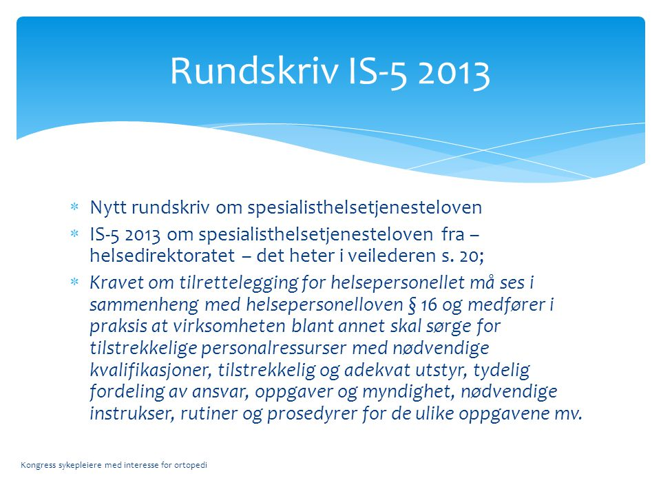 Rundskriv IS-5 2013 Nytt rundskriv om spesialisthelsetjenesteloven