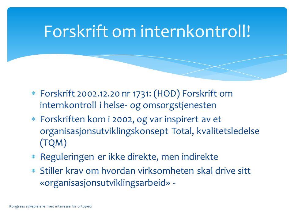 Forskrift om internkontroll!