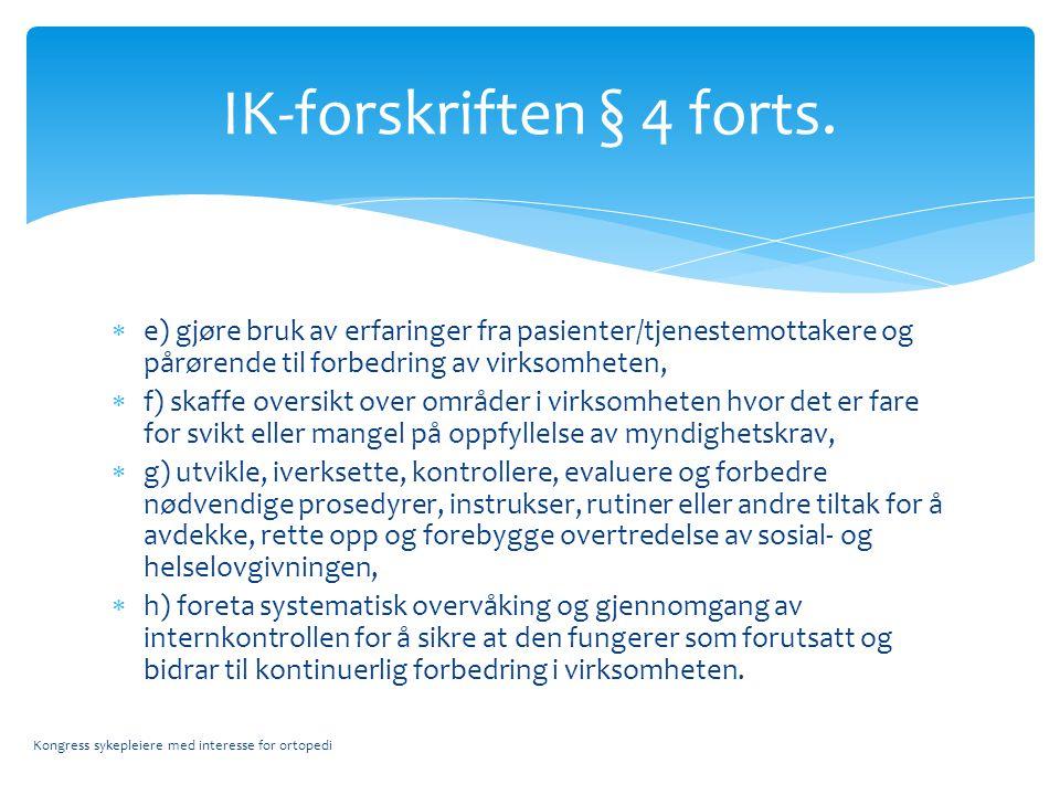 IK-forskriften § 4 forts.