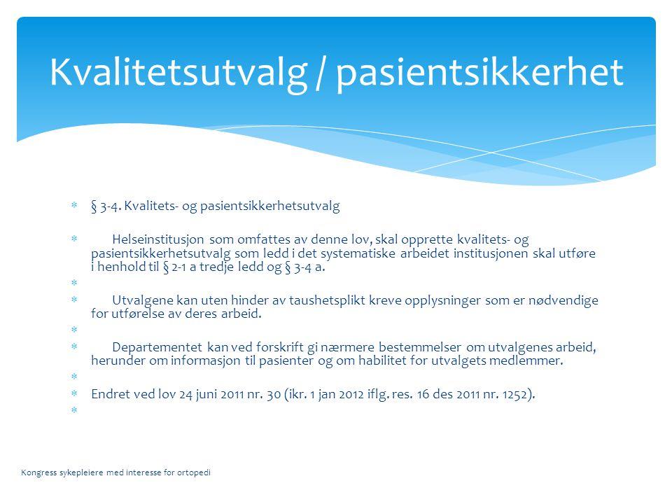 Kvalitetsutvalg / pasientsikkerhet