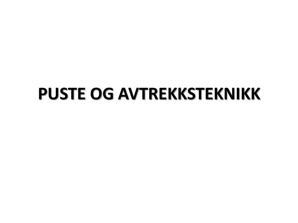 PUSTE OG AVTREKKSTEKNIKK