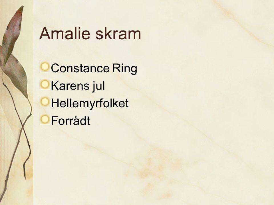 Amalie skram Constance Ring Karens jul Hellemyrfolket Forrådt