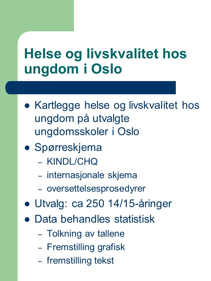 Helse og livskvalitet hos ungdom i Oslo