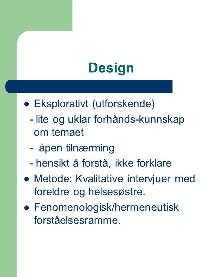 Design Eksplorativt (utforskende)