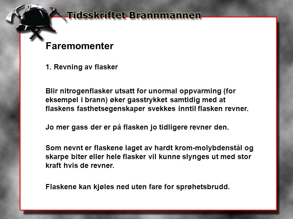Faremomenter 1. Revning av flasker