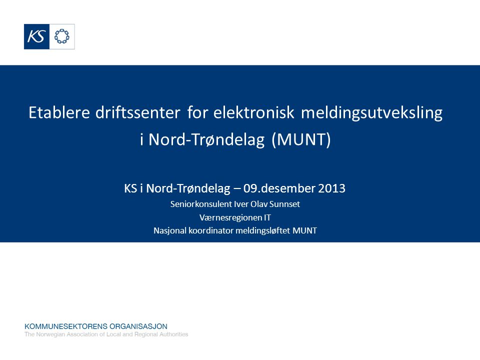 Etablere driftssenter for elektronisk meldingsutveksling