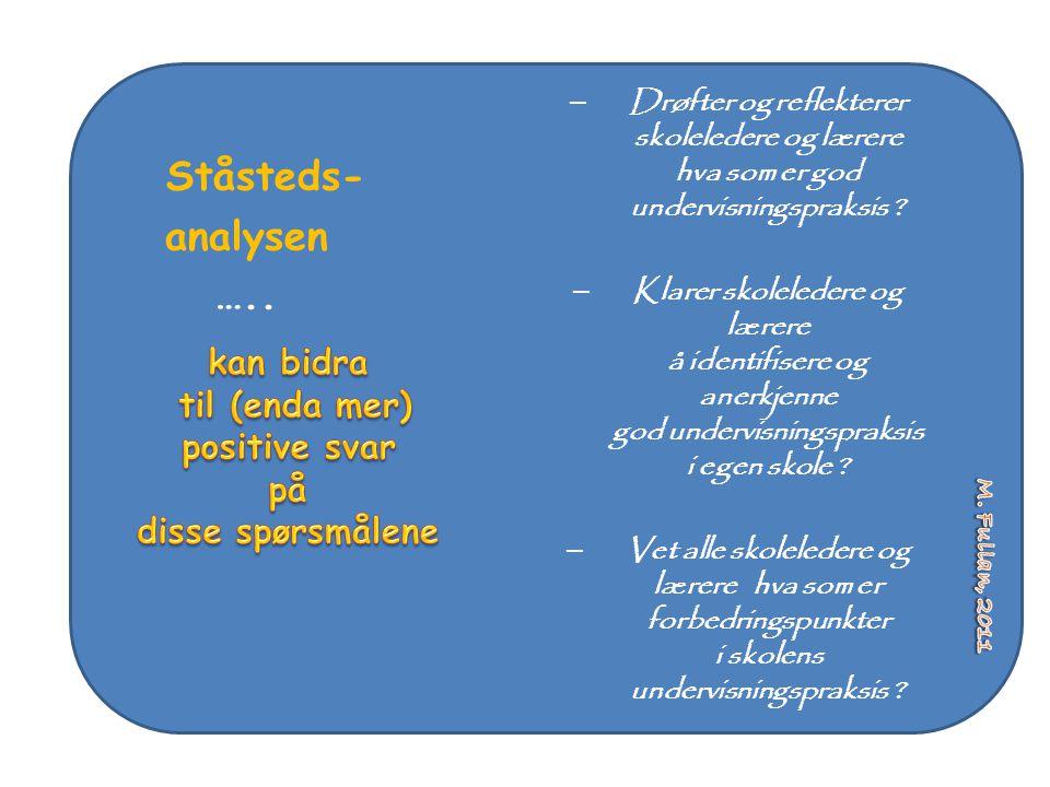 Ståsteds- analysen ….. kan bidra til (enda mer) positive svar på