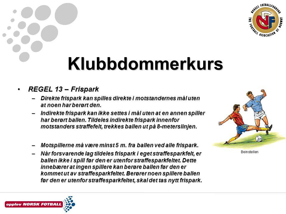 Klubbdommerkurs REGEL 13 – Frispark